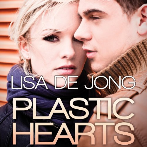 Plastic Hearts audiobook cover art