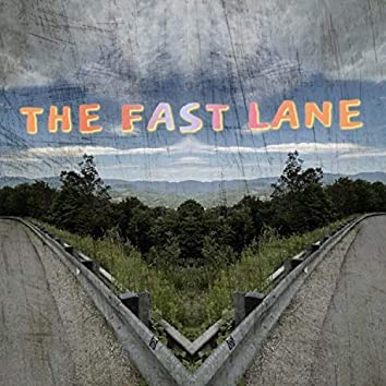 The Fast Lane -, Vol. 1