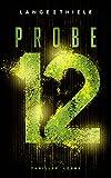 Probe 12: Thriller von Kathrin Lange