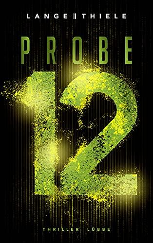 Buchseite und Rezensionen zu 'Probe 12: Thriller' von Kathrin Lange