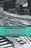No Respect: New & Selected Poems 1964-2000