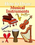 How to Draw Musical Instruments: Drawing Books for Beginners (How to Draw Comics) (Volume 28)
