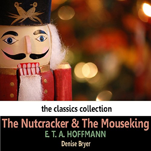 The Nutcracker and the Mouseking audiobook cover art