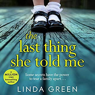 The Last Thing She Told Me                   By:                                                                                                                                 Linda Green                               Narrated by:                                                                                                                                 Joan Walker,                                                                                        Sarah Durham                      Length: 9 hrs and 3 mins     Not rated yet     Overall 0.0