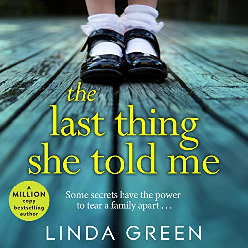 The Last Thing She Told Me audiobook cover art