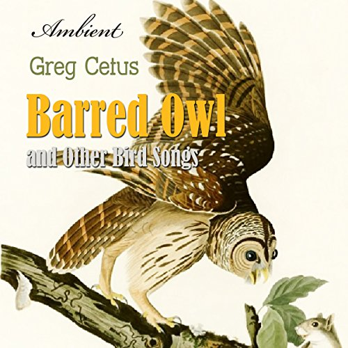 Barred Owl and Other Bird Songs audiobook cover art