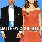 Songtexte von Matthew Good Band - Underdogs