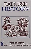 Teach Yourself History History of India (AD 1757-1950) (Hindi)