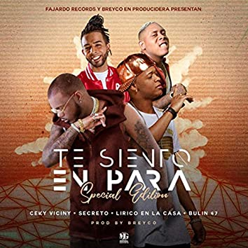 Te Siento En Para - Special Edition