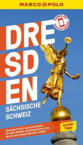 MARCO POLO Reiseführer Dresden, Sächsische Schweiz: Reisen mit Insider-Tipps. Inkl. kostenloser Touren-App (MARCO POLO Reiseführer E-Book)