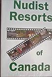 Nudist Resorts Of Canada