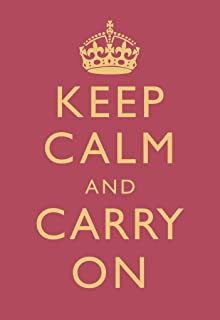 Keep Calm Carry On Motivational Inspirational WWII British Morale Bright Rose Pink Cubicle Locker Mini Art Poster 8x12