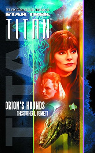 Star Trek: Titan #3: Orion\'s Hounds (English Edition)