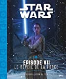 Star Wars Episode VII Le réveil de la force