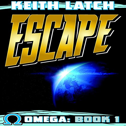 Escape: Omega Book 1 audiobook cover art