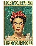TammieLove Frida Kahlo Lose Mind Poster Wanddekoration