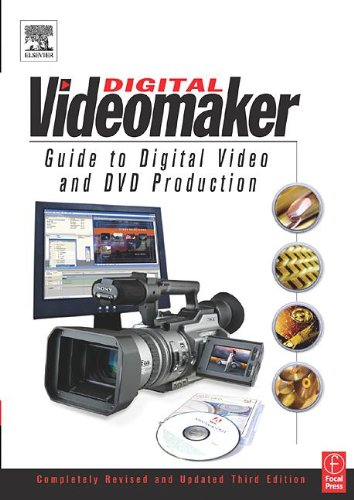 The Computer Videomaker Handbook:. A Comprehensive Guide to Making Video