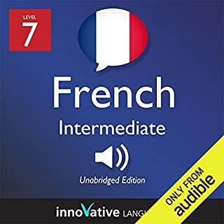 Learn French - Level 7: Intermediate French, Volume 1: Lessons 1-25 audiobook cover art