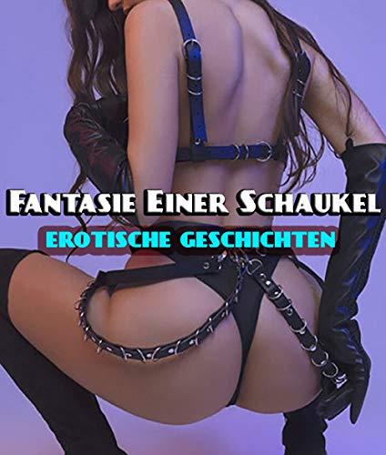 Fantasie Einer Schaukel (Erotische Bdsm Geschichten)
