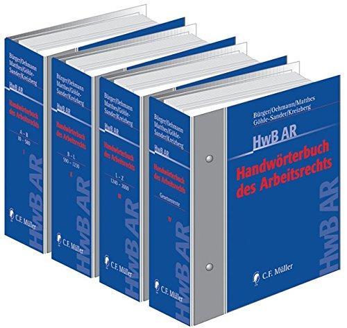 Handwörterbuch des Arbeitsrechts für die tägliche Praxis - HwB AR
