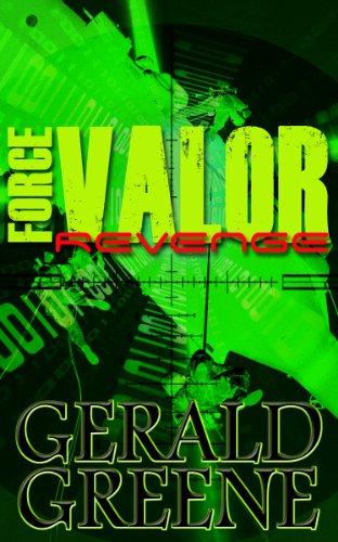 Book: Force Valor - Revenge by Gerald Greene