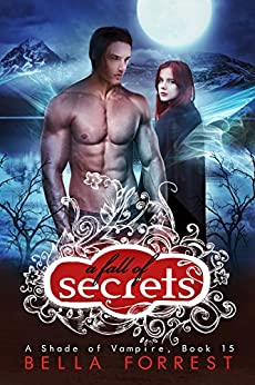 A Shade of Vampire 15: A Fall of Secrets by [Bella Forrest]