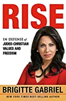 Rise: In Defense of Judeo-christian Values and Freedom