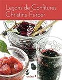 Leçons de confitures - Editions du Chêne - 16/05/2012