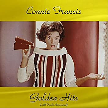 Connie Francis Golden Hits (All Tracks Remastered)