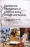 Feeding and Management of Livestock During Drought and Scarcity