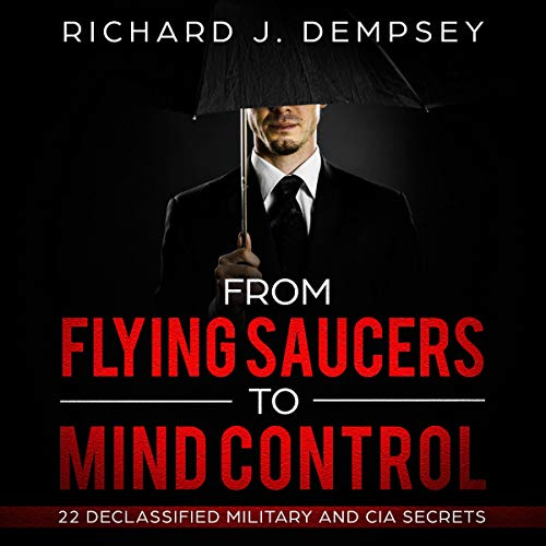 From Flying Saucers to Mind Control audiobook cover art