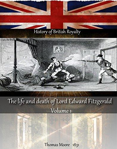 The life of Lord Edward Fitzgerald 1763-1798 by Ida Ashworth Taylor (History of British Royalty)