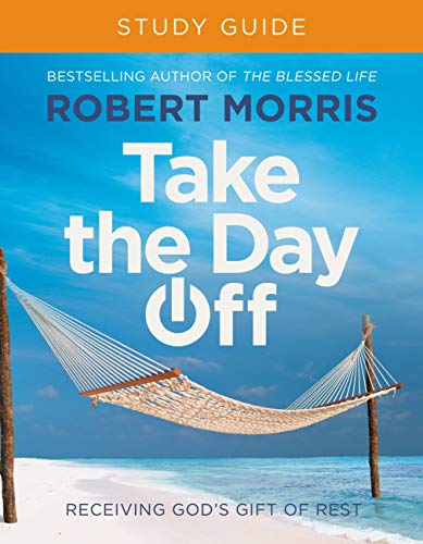 Take the Day Off: Receiving God's Gift of Rest (English Edition)