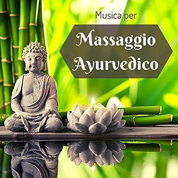 Musica per massaggio ayurvedico - Musica rilassante della tradizione indiana per equilibrare il corpo e la mente