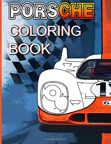 Porsche Coloring Book: Porsche Coloring Books For Adult And