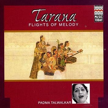 Tarana - Flights Of Melody (Padma Talwalkar)