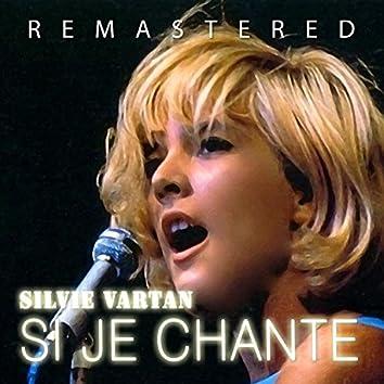 Si je chante (Remastered)
