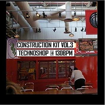 Construction Kit Volume 3 (Technoshop @ 130 bpm - Dj Tools)