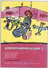 Kindertandheelkunde: deel 2 (Dutch Edition)