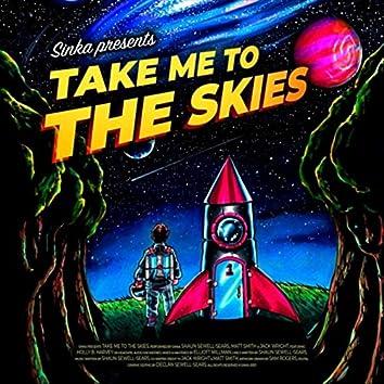 Take Me to the Skies