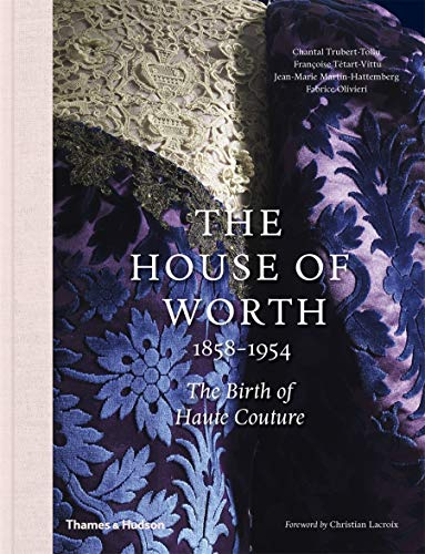 Image of The House of Worth: The Birth of Haute Couture