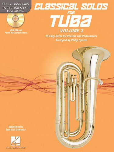 Classical Solos for Tuba (B.C.), Vol. 2: 15 Easy Solos for Contest and Performance (Hal Leonard Instrumental Play-along)