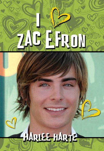 I (heart) Zac Efron (Harlee Harte Series Book 5) (English Edition)