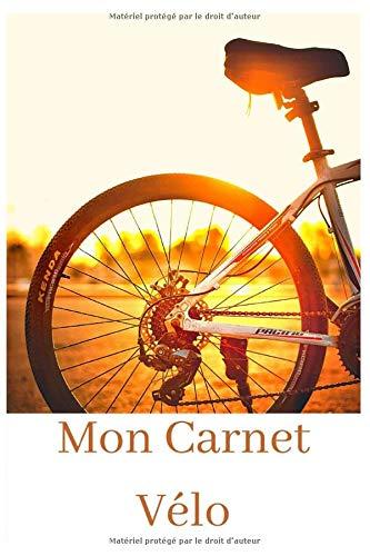 Mon Carnet Vélo: Cyclisme, Vélo de route, VTT, VTC, Vélo de ville