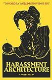 Harassment Architecture