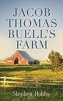 Jacob Thomas Buell's Farm
