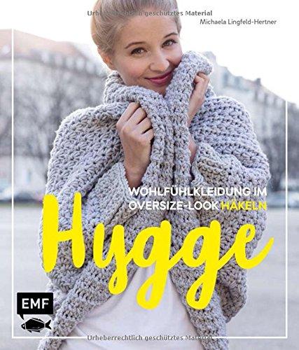 Hygge – Wohlfühlkleidung im Oversize-Look häkeln