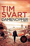 Damenopfer: Kriminalroman: Karres erster Fall (Karre und Viktoria, Band 1) - Tim Svart