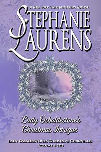 Lady Osbaldestone's Christmas Intrigue (Lady Osbaldestone's Christmas Chronicles Book 4)