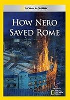 How Nero Saved Rome [DVD]